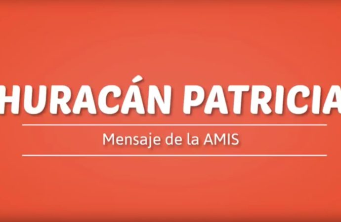 "VIDEO: Comunicado AMIS Huracán ""Patricia"""